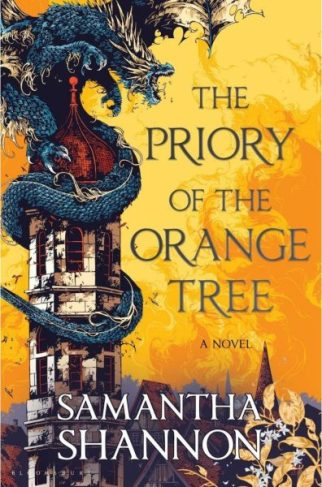 Book cover: The Priory of the Orange Tree - Samantha Shannon a dragon wound around a tower against an orange sky