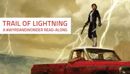 Trail of Lightning - a Wyrd and Wonder read-along