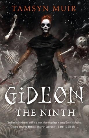 Book cover: Gideon the Ninth - Tamsyn Muir