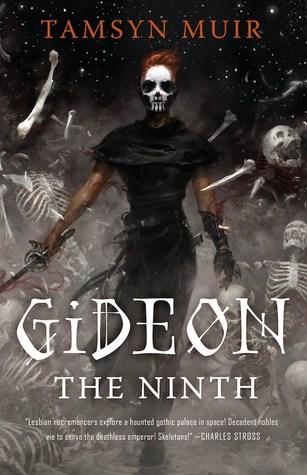 Book cover: Gideon the Ninth - Tamsyn Muir