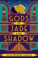 Book cover: Gods of Jade and Shadow - Silvia Moreno-Garcia