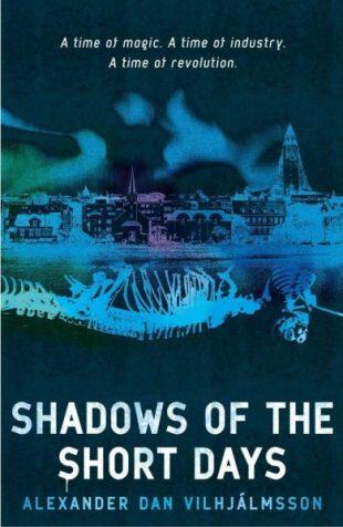 Book cover: Shadows of the Short Days - Alexander Dan Vilhjálmsson