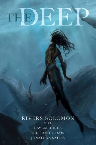 Book cover: The Deep - Rivers Solomon