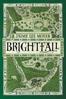 Book cover: Brightfall - Jaime Lee Moyer (a map of Sherwood, illustrative, green)