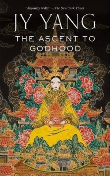 Book cover: The Ascent to Godhood - J Y Yang (a person robed and throned, stylized)