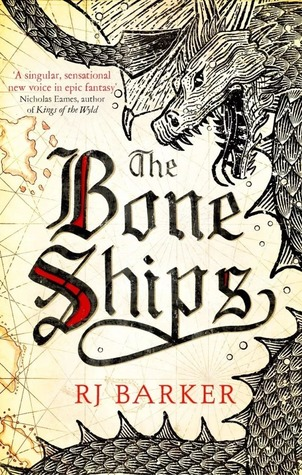 Book cover: The Bone Ships - RJ Barker