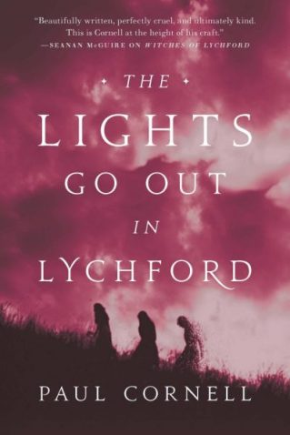 Book cover: The Lights Go Out In Lychford - Paul Cornell