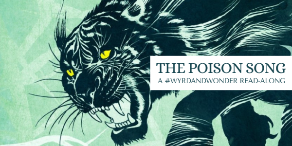 Read-along banner: The Poison Song, A #WyrdAndWonder Read-along
