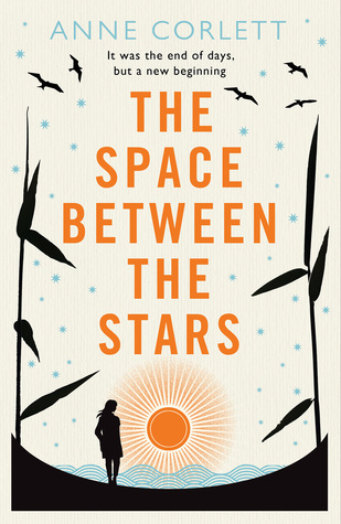 Book cover: The Space Between the Stars - Anne Corlett - UK Ed