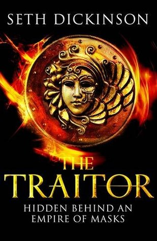 Book cover: The Traitor (Baru Cormorant) - Seth Dickinson (UK edition)