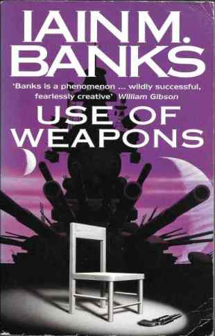 Book cover: Use of Weapons - Iain M Banks - 2nd Ed