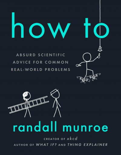 Book cover: How To - Randall Munroe