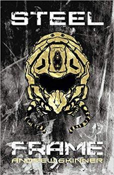 Book cover: Steel Frame - Andrew Skinner