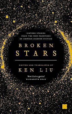 Book cover: Broken Stars - edited by Ken Liu