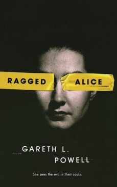Book cover: Ragged Alice - Gareth L Powell