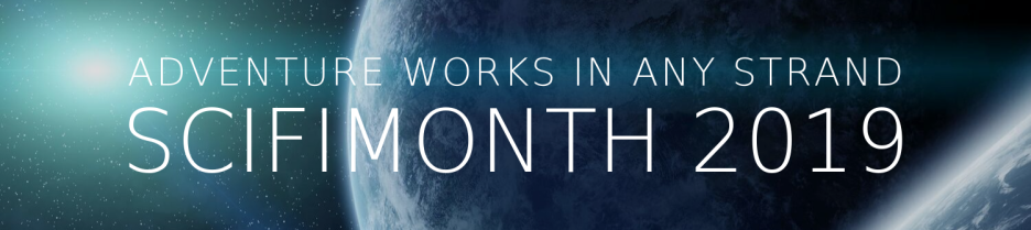 SciFiMonth 2019: Adventure works in any strand (background image of a distant star gleaming past the curve of a planet)
