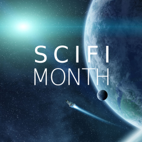 SciFiMonth (background image of a spaceship soaring away from a planet or moon, a distant star gleaming)