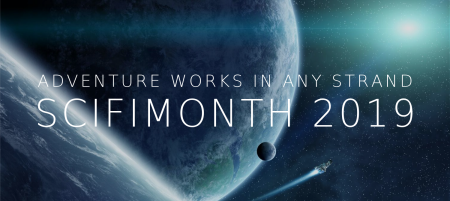 SciFiMonth 2019: Adventure works in any strand