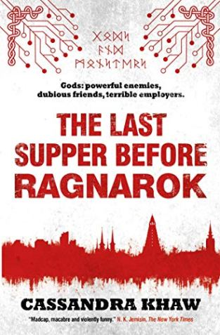 Book cover: The Last Supper Before Ragnarok - Cassandra Khaw