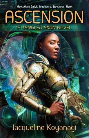 Book cover: Ascension - Jacqueline Koyanagi (amazing black woman in space armour is giving you a LOOK)