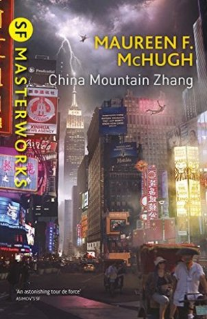 Book cover: China Mountain Zhang - Maureen F McHugh (a futuristic cityscape)