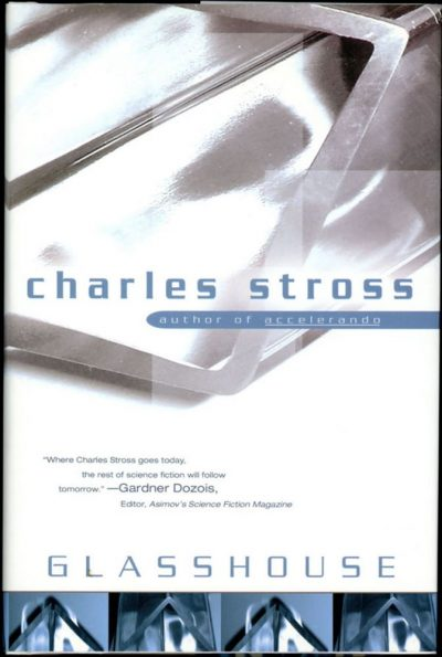 Book cover: Glasshouse - Charles Stross