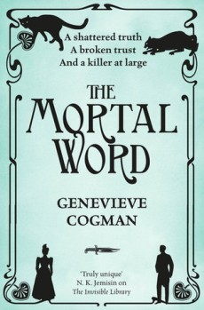 Book cover: The Mortal Word - Genevieve Cogman (text on a pale green background, silhouetted figures at the corners)