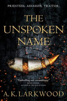 Book cover: The Unspoken Name - A K Larkwood