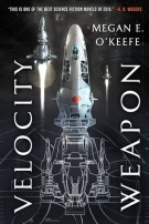 Book cover: Velocity Weapon - Megan O'Keefe (spaceships in flight)