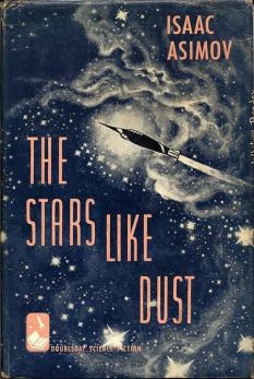 Book cover: The Stars Like Dust - Isaac Asimov
