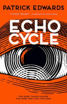 Book cover: Echo Cycle - Patrick Edwards