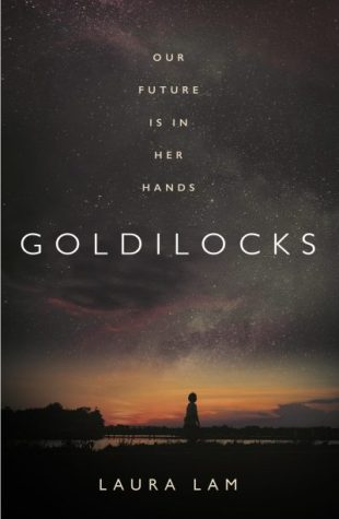 Book cover: Goldilocks - Laura Lam