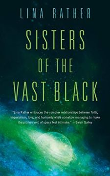 Book cover: Sisters of the Vast Black - Lina Rather