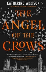 Book cover: The Angel of the Crows - Katherine Addison