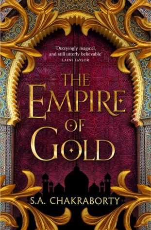 Book cover: Empire of Gold - S A Chakraborty