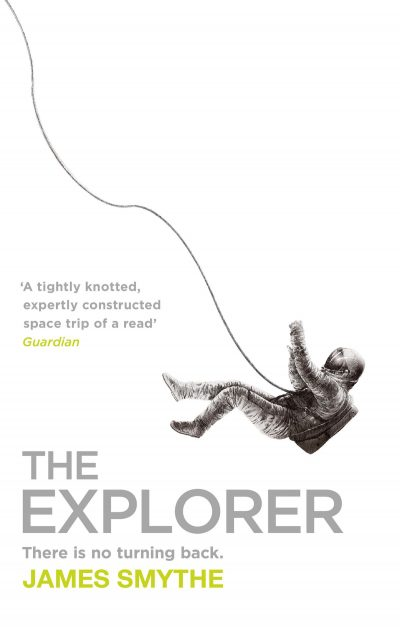 Book cover: The Explorer - James Smythe
