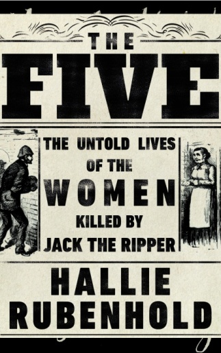 Book cover: The Five - Hallie Rubenhold
