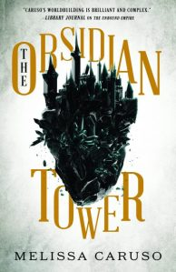Book cover: The Obsidian Tower - Melissa Caruso