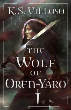 Book cover: The Wolf of Oren-Yaro - KS Villoso