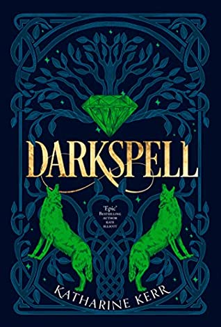 Book cover: Darkspell - Katharine Kerr (Orbit, 2019)