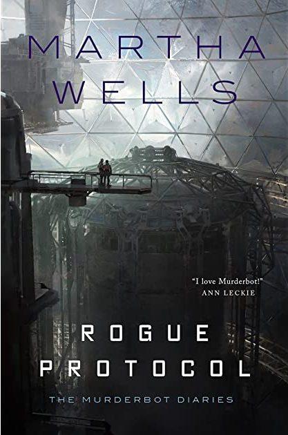 Book cover: Rogue Protocol - Martha Wells