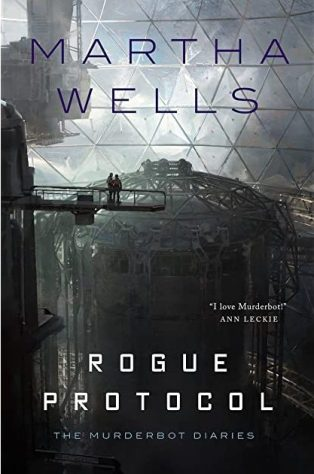Book cover: Rogue Protocol - Martha Wells