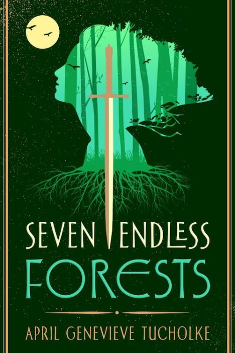 Book cover: Seven Endless Forests - April Genevieve Tucholke
