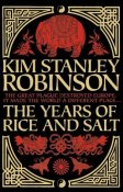 Book cover: The Years of Rice and Salt - Kim Stanley Robinson