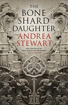 Book cover: The Bone Shard Daughter - Andrea Stewart