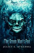 Book cover: The Green Man's Foe - Juliet McKenna