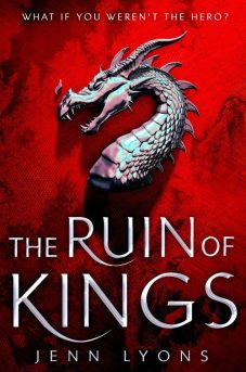 Book cover: The Ruin of Kings - Jenn Lyons