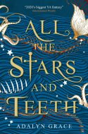 Book cover: All The Stars And Teeth - Adalyn Grace (Titan Books edition)