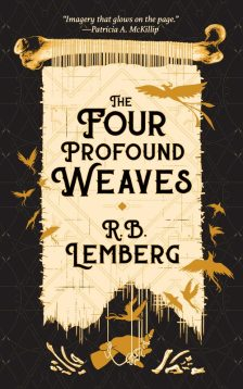 Book cover: The Four Profound Weaves - RB Lemberg