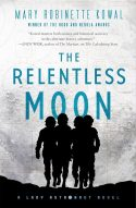 Book cover: The Relentless Moon - Mary Robinette Kowal (Tor edition)